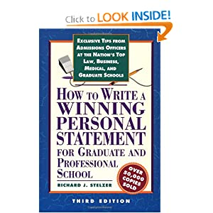 How to Write a Winning Personal Statement 3rd ed (How to Write a Winning Personal Statement for ...