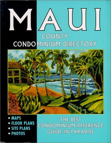 Maui County Condominium Directory