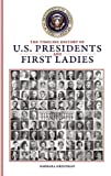 51861fa4gwL. SL160  The Timeline History of U.S. Presidents and First Ladies