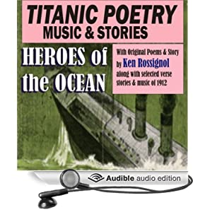 Titanic Poetry, Music & Stories