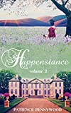 Happenstance: A Serial Regency Romance Saga - Vol 1
