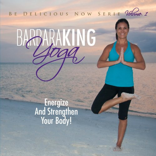Barbara King Yoga: Energize and Strengthen Your Body