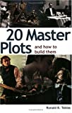 Writer's Resources: Cover of Ronald B. Tobias's 20 Master Plots and how to build them