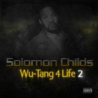 Solomon Childs-Wu-Tang 4 Life 2-2013-SO