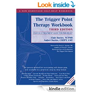The Trigger Point Therapy Workbook: Your Self-Treatment Guide for Pain Relief - Kindle edition ...