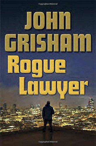John Grisham - Rogue Lawyer epub book