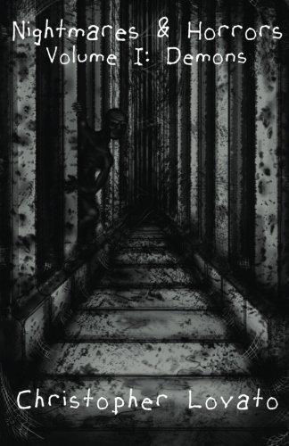 Nightmares & Horrors: Volume 1: Demons