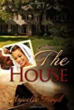 51DXt6 TmcL. SL160  Book Review: The House by Anjuelle Floyd