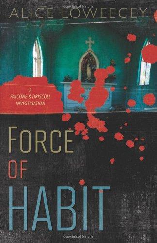 Force of Habit (A Falcone & Driscoll Investigation)