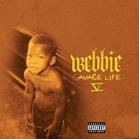 Webbie-Savage Life V-CD-FLAC-2016-FORSAKEN