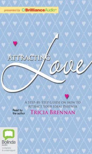 Attracting Love: A Step-By-Step Guide on How to Attract Your Ideal Partner
