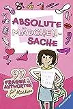 image of Absolute Mädchensache: 99 Fragen und An