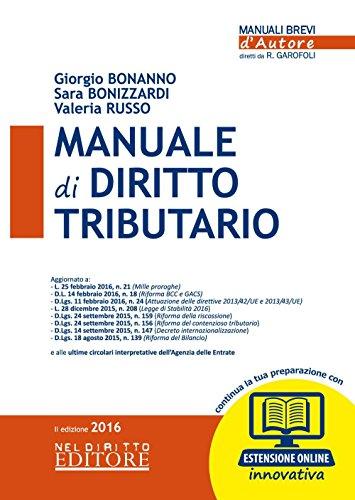 Manuale di diritto tributario. Con espansione online