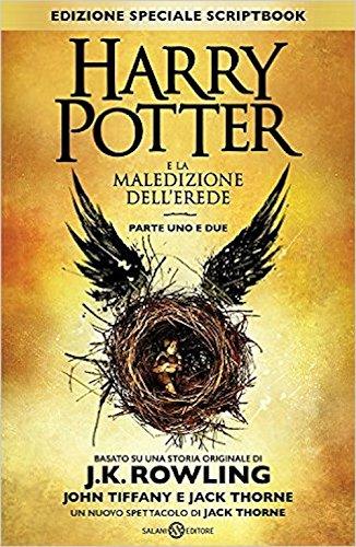 Harry Potter e la maledizione dell'erede. Parte uno e due Scriptbook. Ediz. speciale