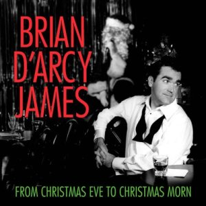 From Christmas Eve to Christmas Morn, Brian d'Arcy James