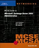 51JRRETgM2L. SL160  Top 5 Books of Exchange Server Certification for March 9th 2012  Featuring :#5: 70 284 MCSE Guide to Microsoft Exchange Server 2003 Administration (Networking (Course Technology))