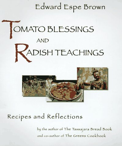 Tomato Blessings and Radish Teachings: Finding Your Way in