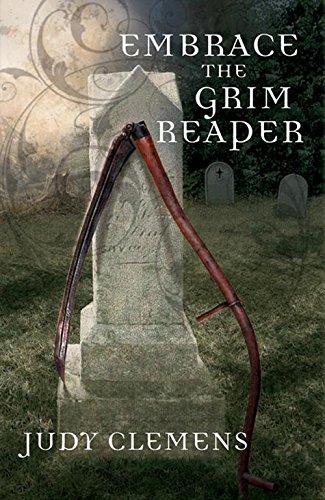 Embrace the Grim Reaper (Grim Reaper Series)