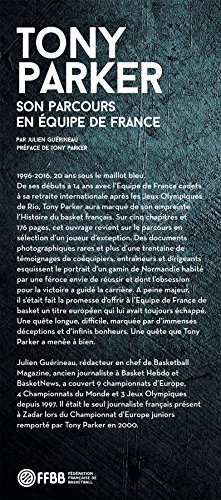 Tony Parker : Son Parcours en Equipe de France