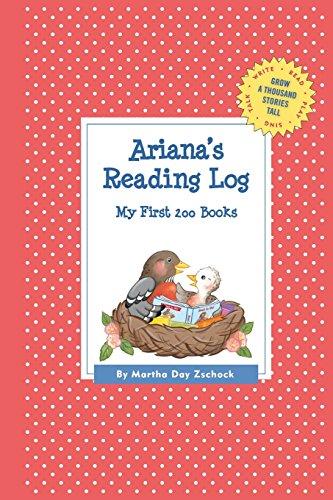 Ariana's Reading Log: My First 200 Books (GATST) (Grow a Thousand Stories Tall)
