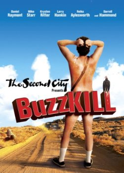 Second City Presents: Buzzkill, Larry Hankin