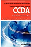 51NkEWm3mfL. SL160  Top 5 Books of CCDA Computer Certification Exams for February 27th 2012  Featuring :#4: CCDA Cisco Certified Design Associate Exam Preparation Course in a Book for Passing the CCDA Cisco Certified Design Associate Certified Exam   The How ... on Your First Try Certification Study Guide