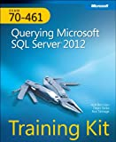 51OHYSbj1kL. SL160  Top 5 Books of MCSE Exams Certification for May 8th 2012  Featuring :#4: Training Kit (Exam 70 461): Querying Microsoft SQL Server 2012