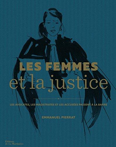 Les femmes et la justice : Les avocates, les