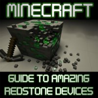 "Download ""Minecraft: Guide to Amazing Redstone Devices"" by ..."