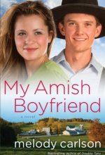 51OtVTTCPWL My Amish Boyfriend by Melody Carlson $0.99