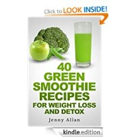 FREE Green Smoothie Recipes For Weight Loss and Detox Book [Kindle Edition]