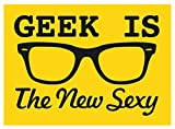"Geek Is The New Sexy MAGNET - 3.5"" x 2.5"" - Heavy Duty Magnet Made From High Quality Materials"