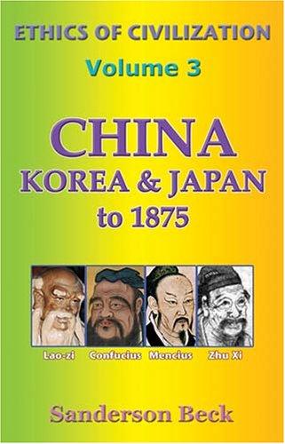 China, Korea & Japan to 1875