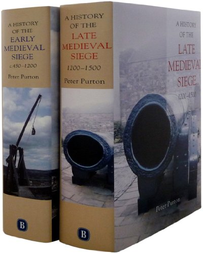 A History of the Early and Late Medieval Siege: Two Volume Set