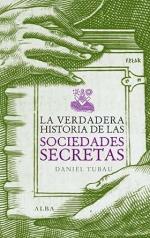La Verdadera Historia De Las Sociedades Secretas Freak Spanish