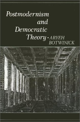 Postmodernism and Democratic Theory