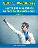 "SEO for <a target=""_blank"" href=""http://wordpress.org"" target=""_blank""  rel=""nofollow"" data-recalc-dims=""1"" />WordPress</a>: How To Get Your Website on Page #1 of Google...Fast! [2nd Edition] (Volume 2)"
