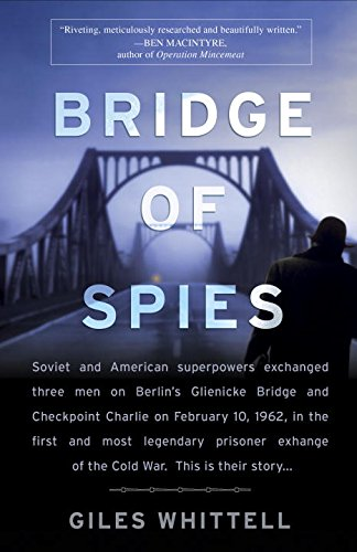 Giles Whittell - Bridge of Spies  audiobook