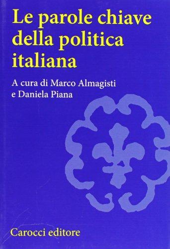 Le parole chiave della politica italiana