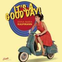 Anna Maria Kaufmann-Its A Good Day-WEB-2012-OUEB