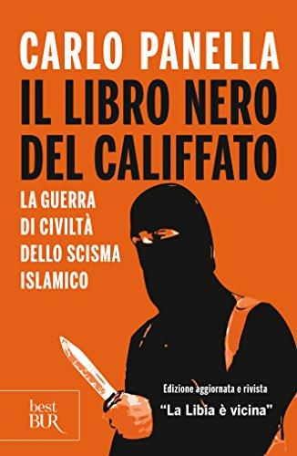 Il libro nero del califfato: La guerra di civiltà dello scisma islamico (Storia)