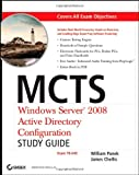 51WSQFWqkIL. SL160  Top 5 Books of Exchange Server Certification for January 30th 2012  Featuring :#5: MCTS Windows Server 2008 Active Directory Configuration Study Guide: Exam 70 640