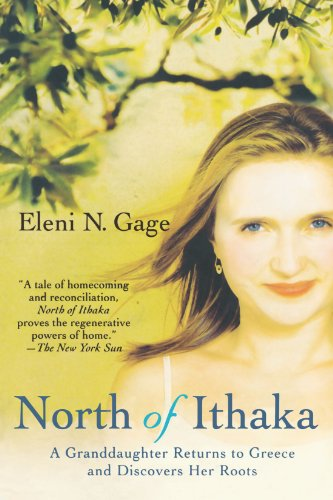 North of Ithaka: A Granddaughter Returns to Greece and Discovers Her Roots