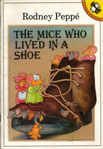 The Mice Who Lived in a Shoe (Picture Puffin)