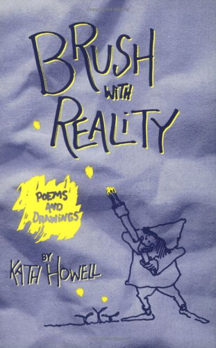 Brush With Reality: Poems and Drawings