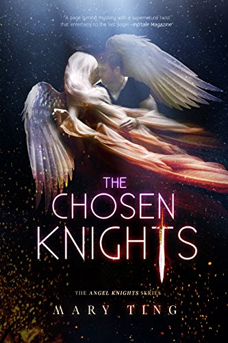The Chosen Knights (The Angel Knights Series Book 1)
