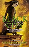 Black City (A Black Wings Novel)
