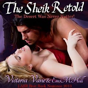 The Sheik Retold | [Victoria Vane, E. M. Hull]