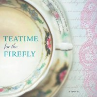 Book Review : Teatime For The Firefly by Shona Patel