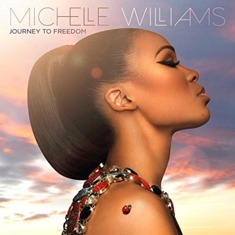 Michelle Williams-Journey To Freedom-CD-FLAC-2014-PERFECT Download